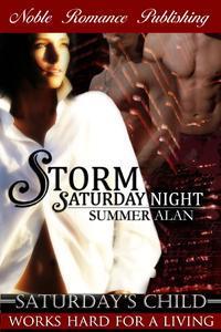 Storm Saturday Night