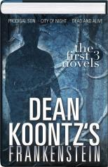 Dean Koontz's Frankenstein Omnibus: The First 3 Novels (Dean Koontz's Frankenstein, #1-3)