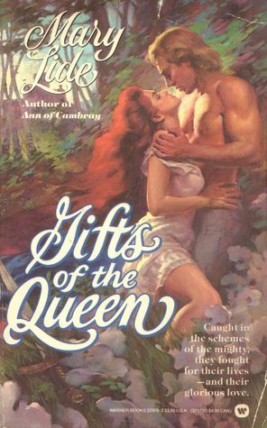 Gifts of the Queen by Mary Lide