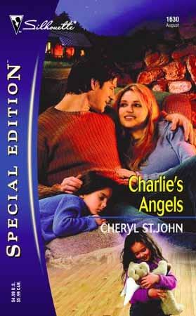Charlie's Angels by Cheryl St. John