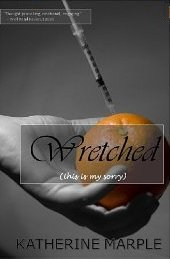 Wretched by Katherine Marple