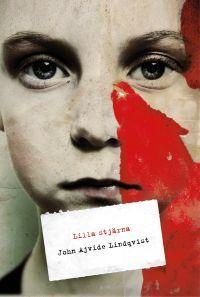 Lilla stjärna by John Ajvide Lindqvist