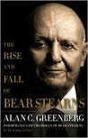 The Rise and Fall of Bear Stearns