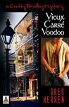 Vieux Carré Voodoo (Scotty Bradley, #4)