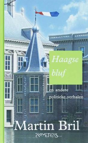 Haagse bluf by Martin Bril