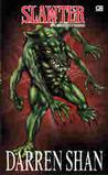 Slawter: Pembantaian (The Demonata,  #3)