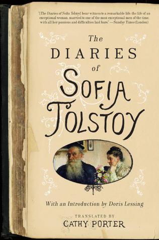 The Diaries of Sofia Tolstoy by Sofia Tolstaya