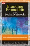 BRANDING PROMOTION WITH SOCIAL NETWORK
