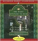 The Right Attitude to Rain (Isabel Dalhousie Series #3)