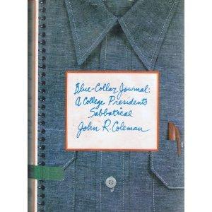 blue-collar-journal-a-college-president-s-sabbatical