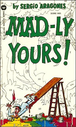 Mad-Ly Yours by Sergio Aragonés