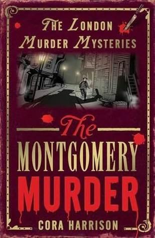The Montgomery Murder by Cora Harrison