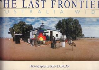 The Last Frontier: Australia Wide