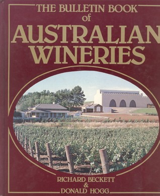 The Bulletin Book of Australian Wineries