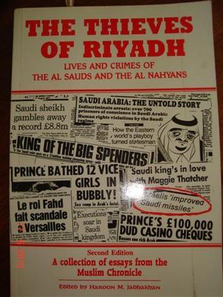 The Thieves Of Riyadh by Haroon M Jadhakhan