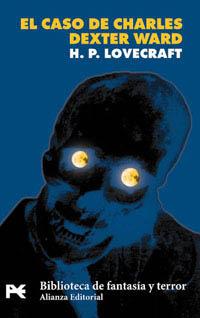 El caso de Charles Dexter Ward(H. P. Lovecraft 10)