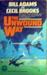 The Unwound Way