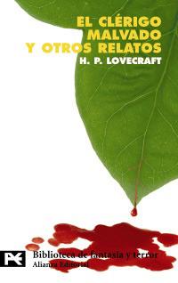 El clérigo malvado y otros relatos by H.P. Lovecraft