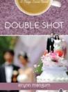 Double Shot (Maya Davis, #3)