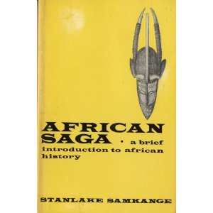 african-saga-a-brief-introduction-to-african-history