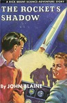 The Rocket's Shadow (A Rick Brant Science-Adventure Story, #1)