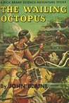 The Wailing Octopus (A Rick Brant Science-Adventure Story, #11)