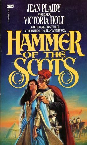 Hammer of the Scots (Plantagenet Saga, #7)