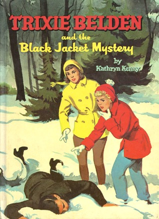 Trixie Belden and the Black Jacket Mystery by Kathryn Kenny