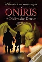 Onris - A Ddiva dos Deuses
