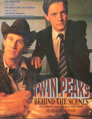 Twin Peaks by Mark A. Altman