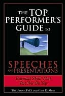 Top Performer's Guide to Speeches and Presentations by Tim Ursiny