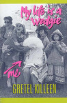 My Life is a Wedgie (Fleur Trotter, #2)