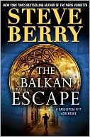 The Balkan Escape by Steve Berry