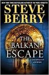 The Balkan Escape (Cotton Malone, #5.5)