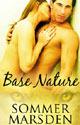 Base Nature by Sommer Marsden
