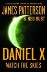 Watch the Skies (Daniel X, #2)