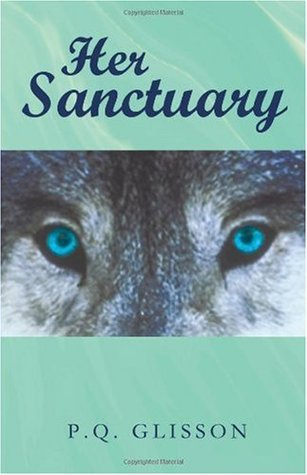 Her Sanctuary by P.Q. Glisson