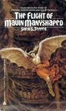 The Flight of Mavin Manyshaped (The Chronicles of Mavin Manyshaped, #2)