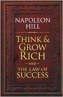 Think & Grow Rich / The Law of Success