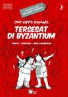 Duo Hippo Dinamis : Tersesat di Byzantium