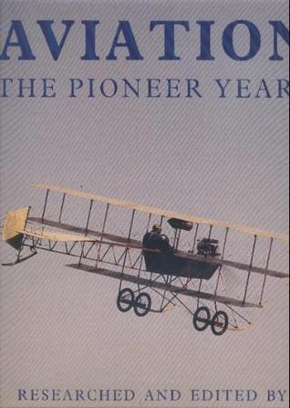 Aviation the Pioneer Years