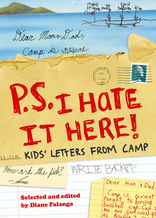 P.S. I Hate it Here by Diane Falanga
