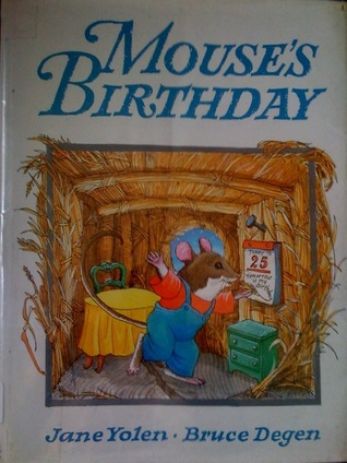Mouse's Birthday by Jane Yolen