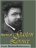 Works of Gaston Leroux