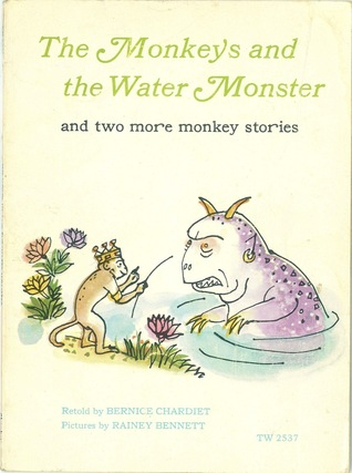 The monkeys and the water monster: And two more monkey stories