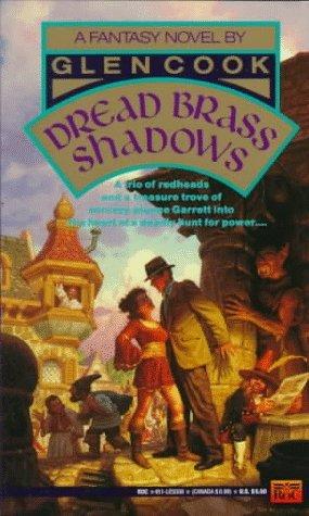 Dread Brass Shadows by Glen Cook