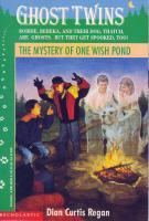 The Mystery of One Wish Pond by Dian Curtis Regan