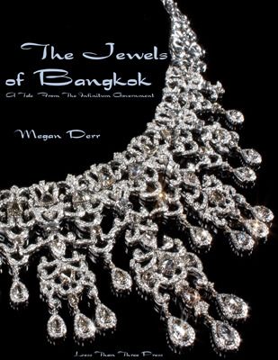 The Jewels of Bangkok by Megan Derr