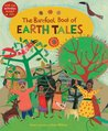 The Barefoot Book of Earth Tales (One World, One Planet)
