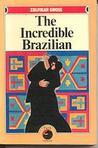 The Incredible Brazilian